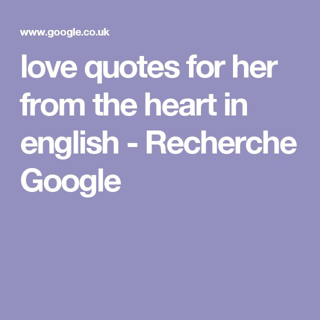 Google Love Quotes Entrancing Love Quotes For Her Love Quotes For Her From The Heart In English