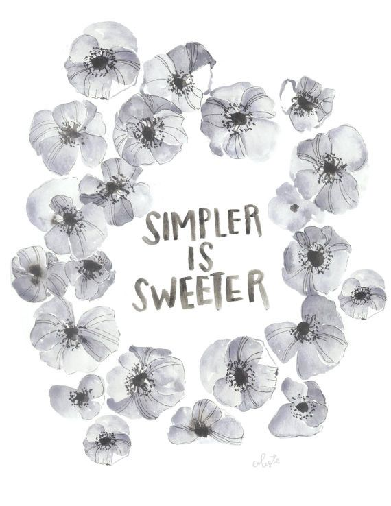 Positive Quotes Simpler Is Sweeter Floral Watercolor Quote