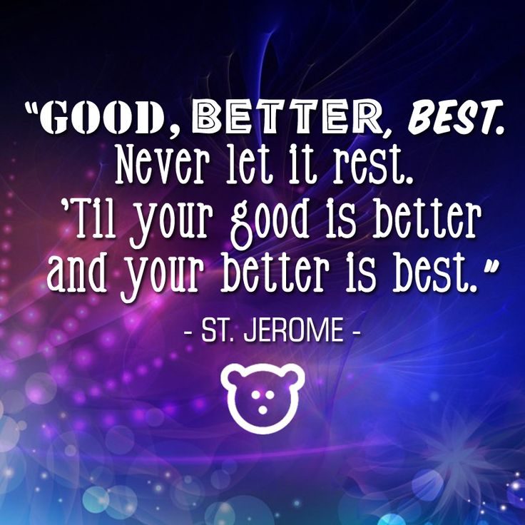 Quotes About Success Always Strive To Be The Best Good Better