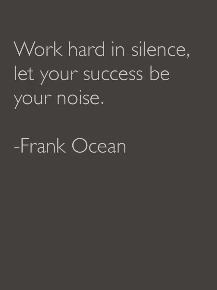 Success Quotes Work Hard In Silence Let Your Success Be Your