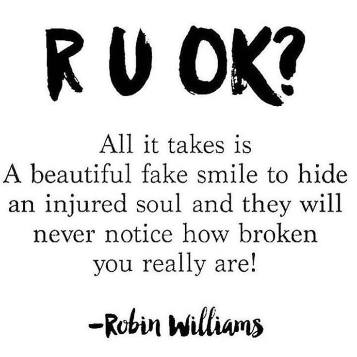 LIFE QUOTE : R U OK? All it takes is a beautiful fake smile ...