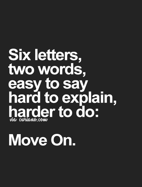 Moving On Quotes Curiano Quotes Life Quote Love Quotes Life Fascinating Quotes About Life Moving On