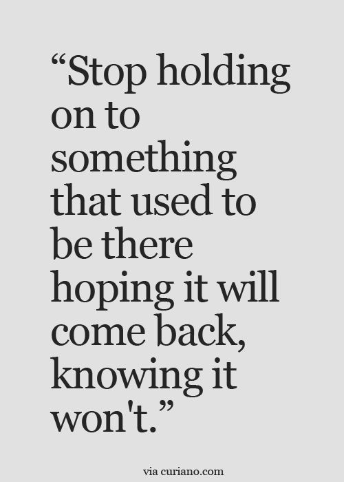 Moving On Quotes Curiano Quotes Life Quotes Love Quotes Life