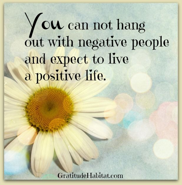 Quotes About Happiness Hang Out With Positive People Positive