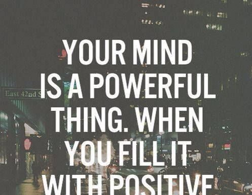 Quotes About Happiness Your Mind Is A Powerful Thing When You
