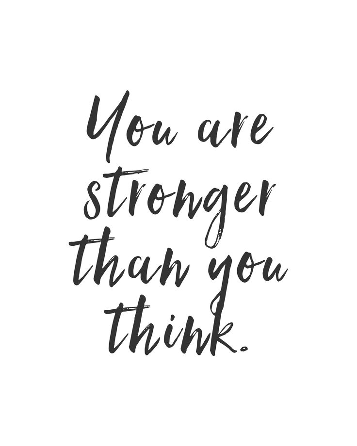 Quotes About Life You Are Stronger Than You Think Quote