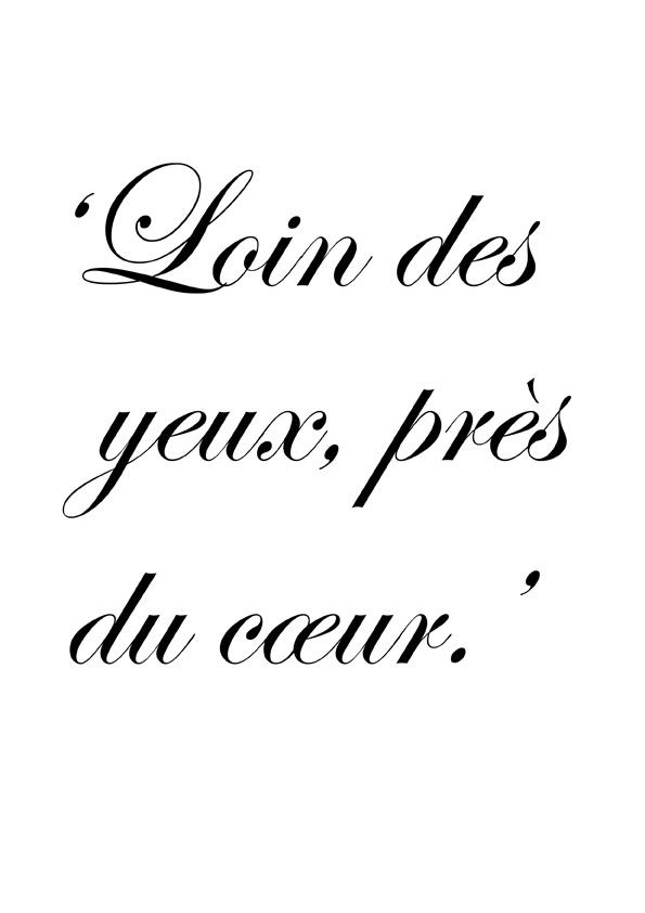 Quotes About Missing Loin Des Yeux Près Du Coeur Absence