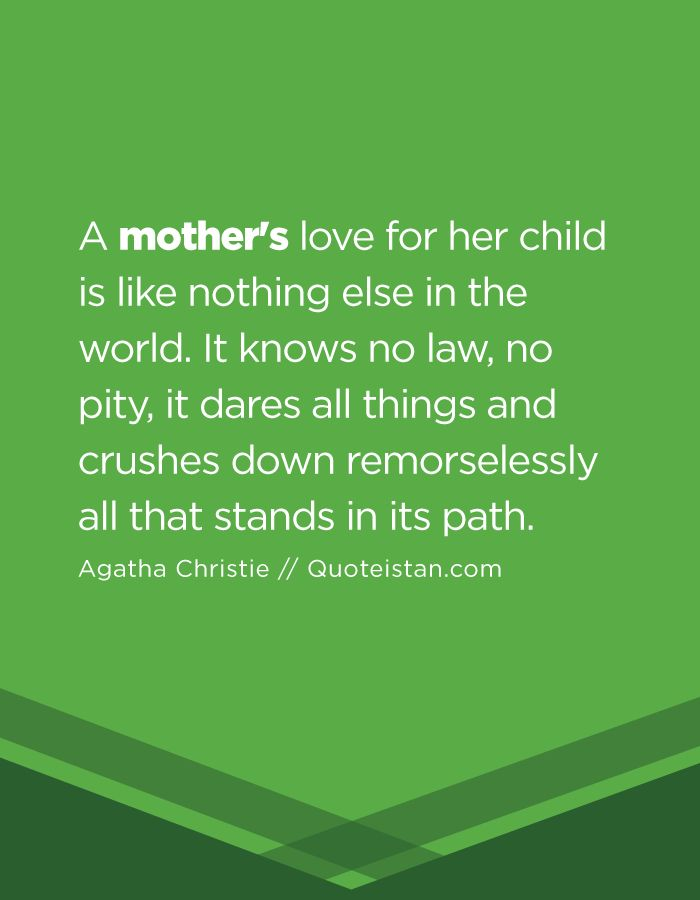Love Quotes For Her: A mother\'s love for her child is like ...