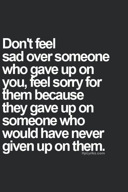 Moving On Quotes : You deserve better - true story but ...