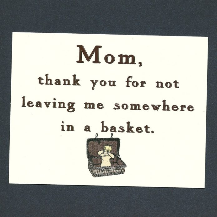Mother\'s Day Quotes : THANK YOU MOM, For Not Leaving Me ...