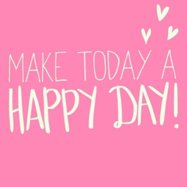 Quotes about Happiness : Make today a happy day - Quotess ...