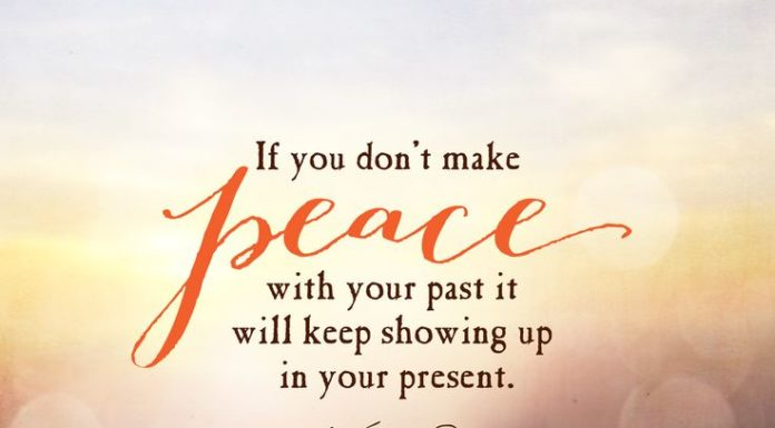 Quotes About Happiness If You Dont Make Peace With Your Past It