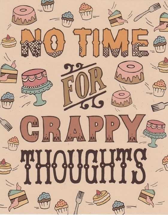 Quotes About Happiness No Time For Crappy Thoughts Quotess