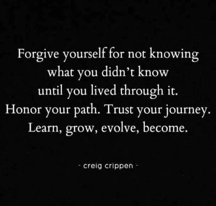 Strength Quotes Forgive Yourself For Not Knowing What You Didnt