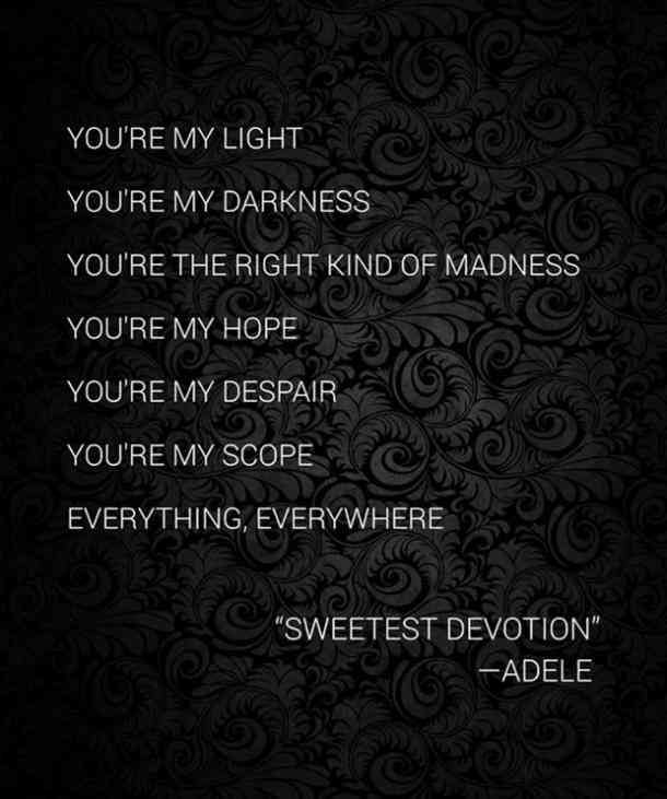 Love Quotes For Him Youre My Light Youre My Darkness Youre