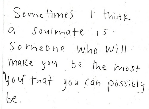 quotes about soulmates words of wisdom courtesy of my good friend caggie dunlop