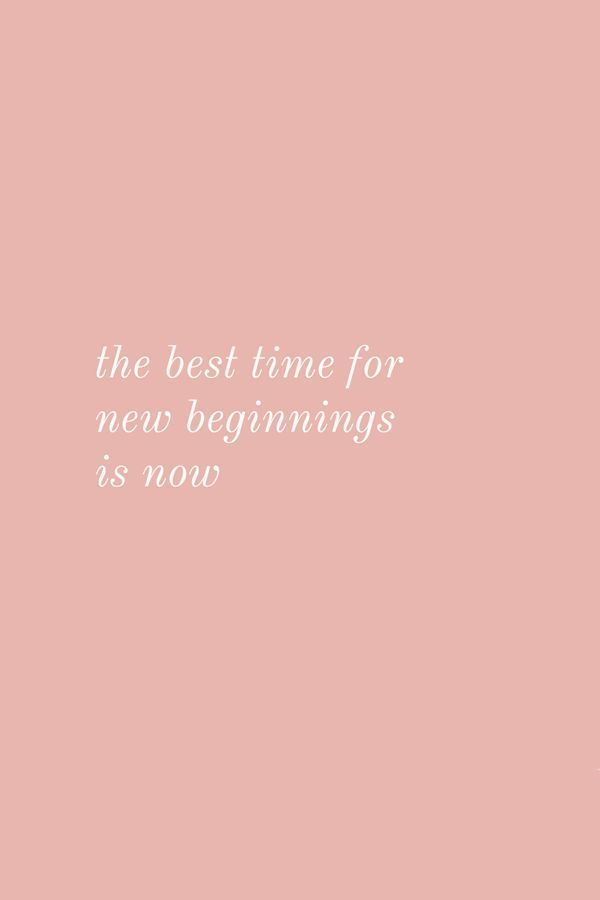 Work Quotes The Best Time For New Beginnings Is Now