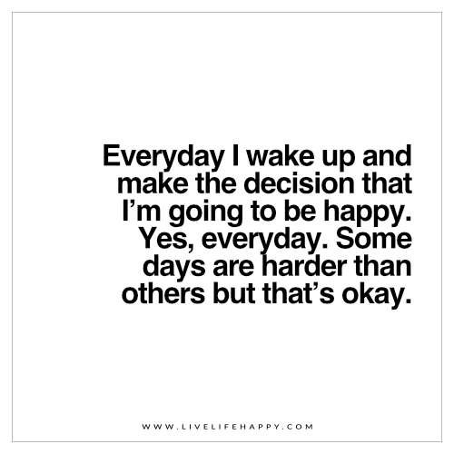 quotes about happiness live life happy quote everyday i wake up