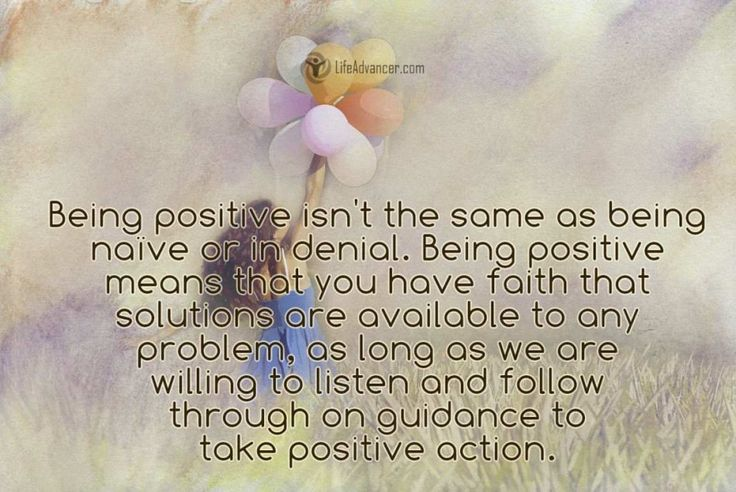 Quotes about Life : Being positive isnt the same as being ...