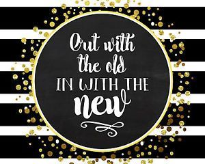 New Years Quotes 2019 Out With The Old I Love The New Year