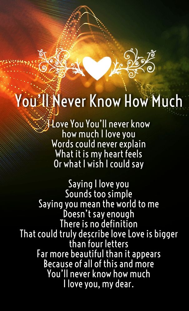 Quotes about Life : How Much I Love You Poems for him and
