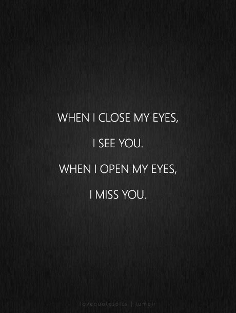 Quotes about Missing : I Miss You Quotes for Him For When ...