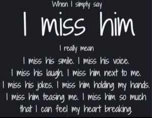 Quotes about Missing : I Miss You Quotes for Him For When You Miss