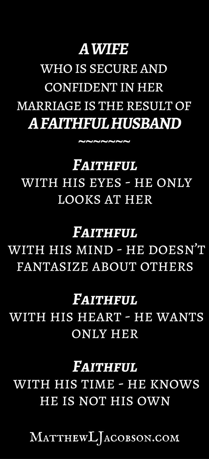Quotes about Love : I\'m very secure in my faithful husband ...